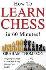 How to Learn Chess in 60 Minutes