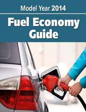 Model Year 2014 Fuel Economy Guide