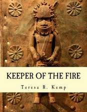 Keeper of the Fire