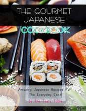 The Gourmet Japanese Cookbook