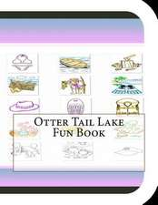 Otter Tail Lake Fun Book