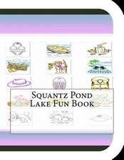 Squantz Pond Lake Fun Book
