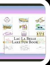 Lac La Belle Lake Fun Book
