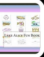 Lake Alice Fun Book