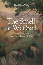 The Smell of Wet Soil