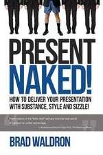 Present Naked!