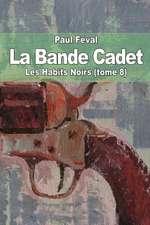 La Bande Cadet