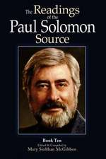 The Readings of the Paul Solomon Source Book 10