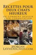Recettes Pour Deux Chats Heureux
