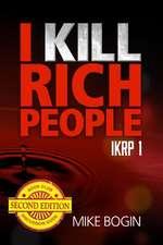 I Kill Rich People