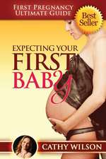 Expecting Your First Baby