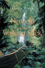 Neupella and the Walking Stick