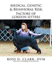 Medical, Genetic & Behavioral Risk Factors of Gordon Setters