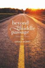 Beyond the Middle Passage