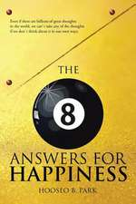 The Eight Answers for Happiness