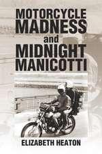 Motorcycle Madness and Midnight Manicotti