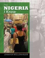 The Nigeria I Know