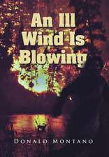 An Ill Wind Is Blowing