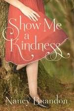 Show Me a Kindness