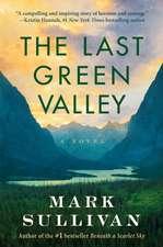 Last Green Valley