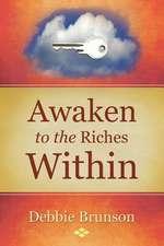 Awaken to the Riches Within