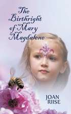 The Birthright of Mary Magdalene