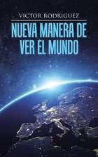 Nueva Manera de Ver El Mundo:  Awareness