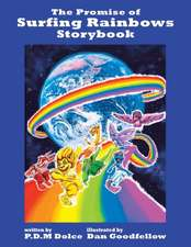 The Promise of Surfing Rainbows Storybook