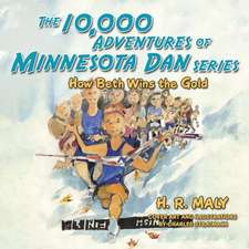The 10,000 Adventures of Minnesota Dan Series