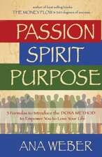 Passion Spirit Purpose