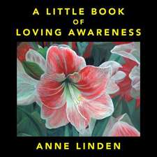 A Little Book of Loving Awareness