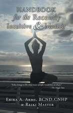 Handbook for the Recently Intuitive & Memoir
