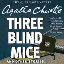 Three Blind Mice, and Other Stories