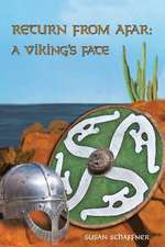 Return from Afar: A Viking's Fate