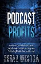 Podcast Profits