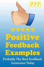 777 Positive Feedback Examples - Probably the Best Feedback Generator Today