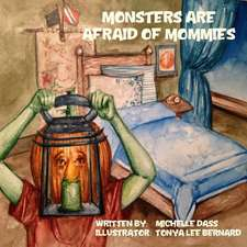 Monsters Are Afraid of Mommies