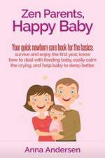 Zen Parents, Happy Baby