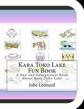 Kara Toko Lake Fun Book