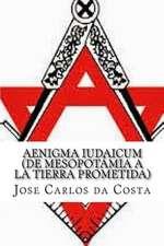 Aenigma Iudaicum (de Mesopotamia a la Tierra Prometida)