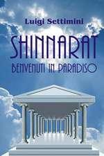 Shinnarat Benvenuti in Paradiso