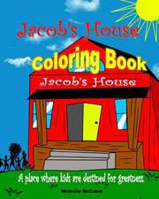 Jacob's House Coloring Book