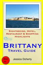 Brittany Travel Guide