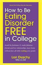 How to Be Eating Disorder Free in College