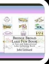 Bridge Broad Lake Fun Book
