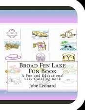 Broad Fen Lake Fun Book