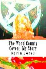 The Wood County Coven