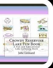 Crowdy Reservoir Lake Fun Book