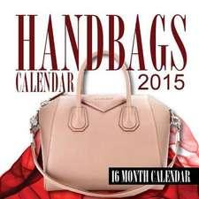 Handbags Calendar 2015