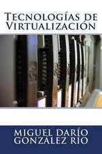 Tecnologias de Virtualizacion